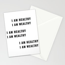 I am healthy I am wealthy positive affirmation sticker t-shirt and prints  Stationery Cards