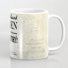 Women Misbehaving! Coffee Mug