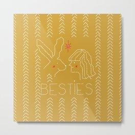 Besties Metal Print