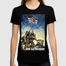 Now All Together - Vintage Military Poster T-shirt