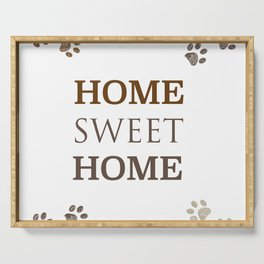 ''Home sweet home'' text with paw prints Serving Tray