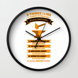 5 Things I Like As Much Blacksmith Metal Worker Iron St Clements Day Wall Clock