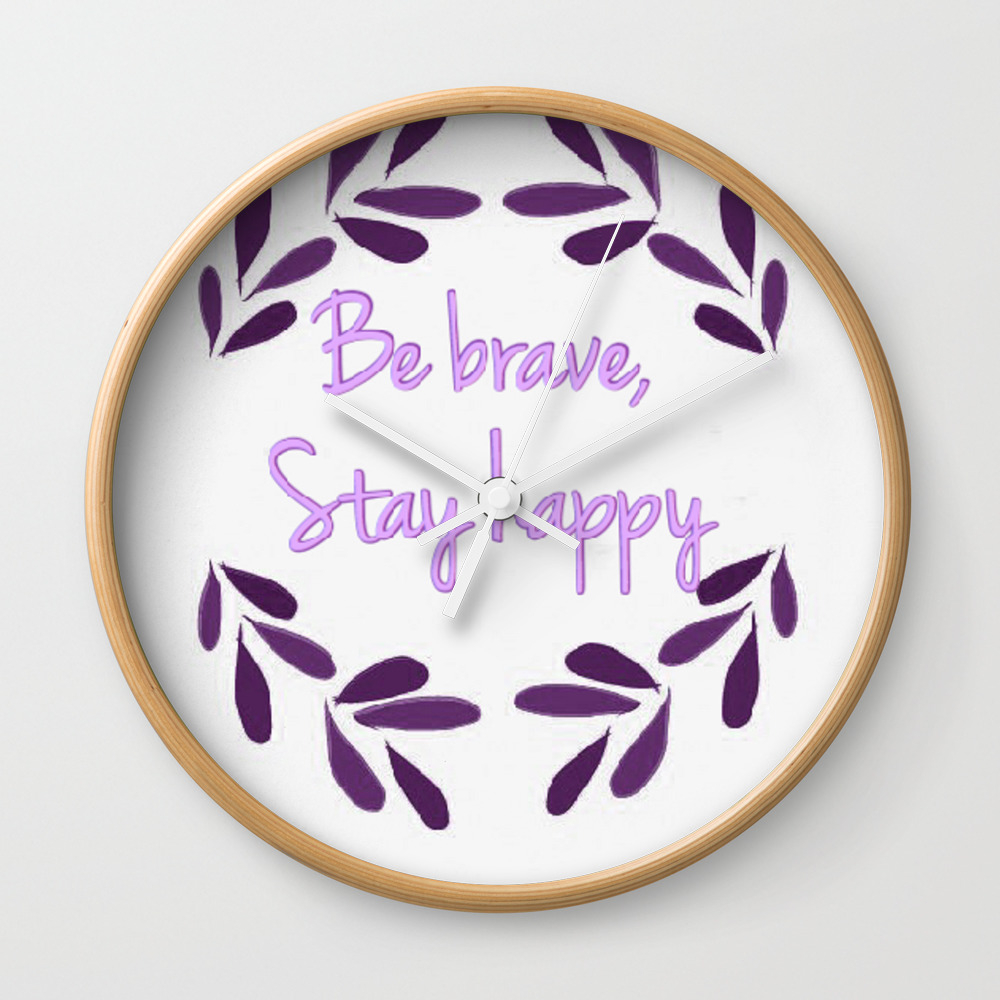 Be Brave Wall Clock by Visual_teo CLK7642167