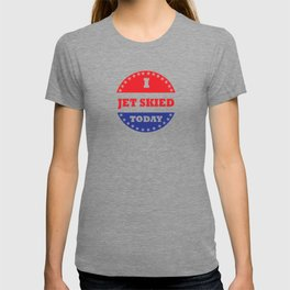 I Jet Skied Today T-shirt