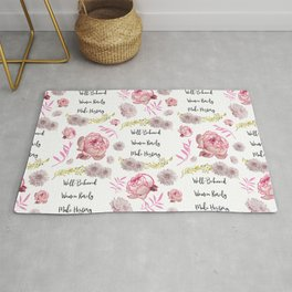 Well-Behaved Women Rarely Make History Floral Pattern Rug