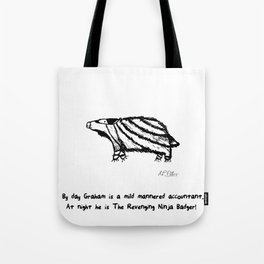 The Revenging Ninja Badger Tote Bag
