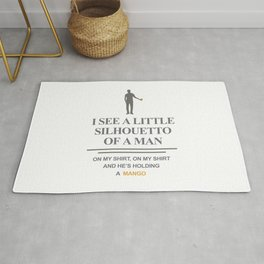 I SEE LITTLE SILHOUETTO OF A MAN Rug