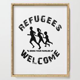 refugees refugees welcome welcome families Serving Tray