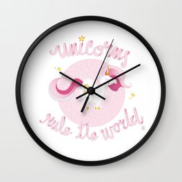 UNICORN RULE THE WORLD Wall Clock