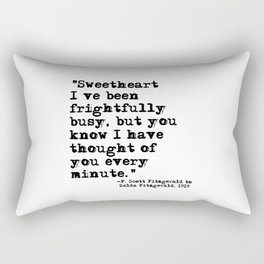 Thought of you every minute - Fitzgerald quote Rectangular Pillow