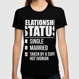 Relationship status taken by super hot Ivorian Ivory Coast Valentine's Day T-shirt