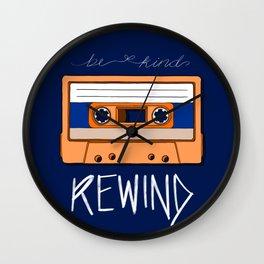 Be kind, Rewind Wall Clock