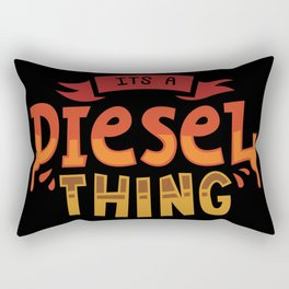 It's A Diesel Thing - Funny Automotive Trucker Illustration Rectangular Pillow