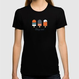 Stay cool popsicles in blue and orange  T-shirt