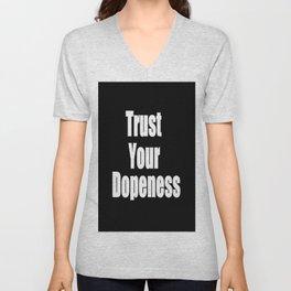 Trust Your Dopeness (2) Unisex V-Neck