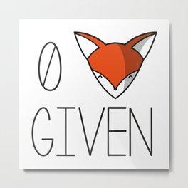0 fox given Metal Print