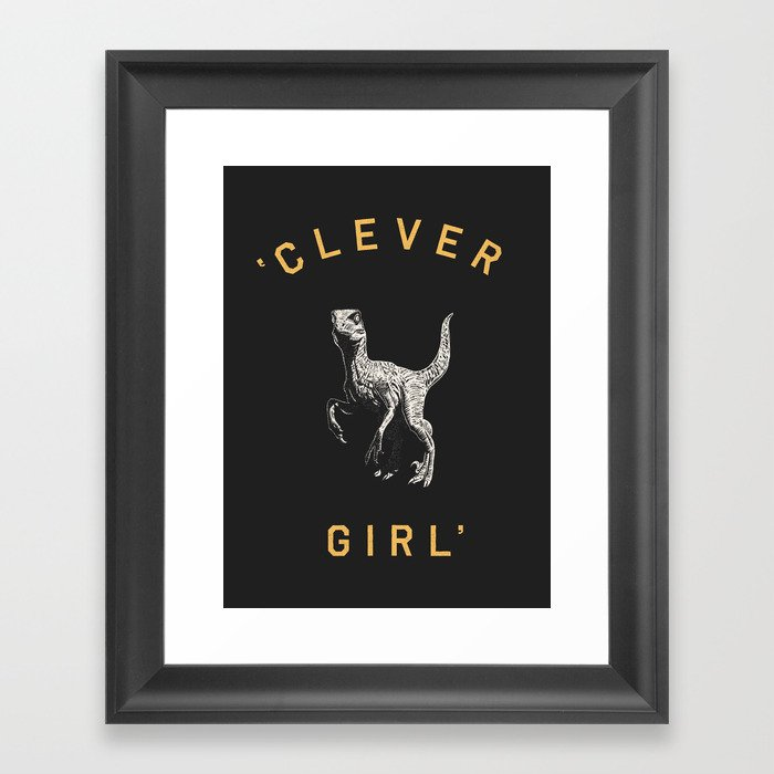 Clever Girl (Dark) Gerahmter Kunstdruck