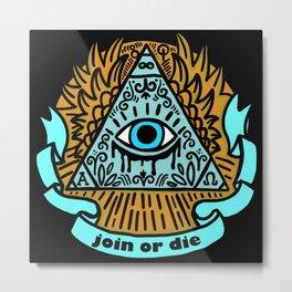 Illuminati Join or Die Metal Print
