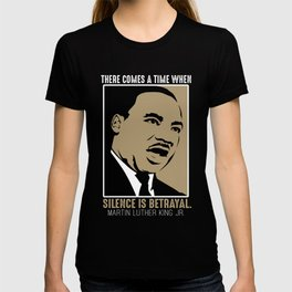 Martin Luther King Jr Day Quote MLK T-shirt