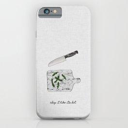 Chop It Like Its Hot, Kitchen Wall Decor iPhone Case