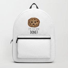 I'm Fuckin' Done! Backpack