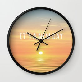 It's A New Day (Typography) Wall Clock