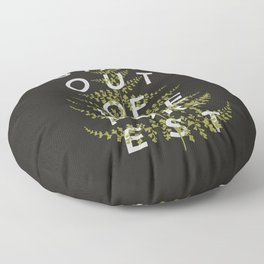 Stay Out of the Forest Floor Pillow