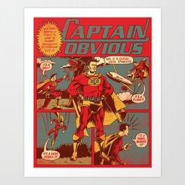 Captain Obvious! Kunstdrucke