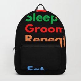 Eat. Sleep. Groom Pets. Repeat. Backpack