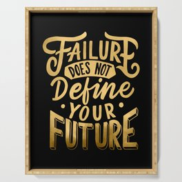 Failure does not Define your Future Serving Tray
