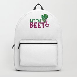 Beet Root Plants Toproot Harvesters Farmers Gift Let The Beet Drop Funny Garden Plant Backpack