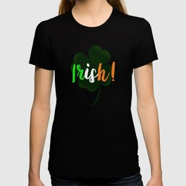 Irish Script - Awesome Saint Patricks Day Design T-shirt