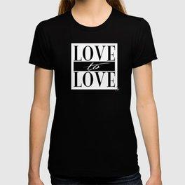Love to Love T-shirt