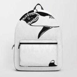 Shark Always Hangry Funny Shark Gift Shark Lover Backpack