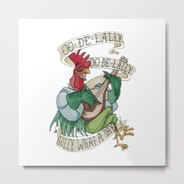 Alan A Dale - Oo de Lally Golly What a Day Roster Metal Print