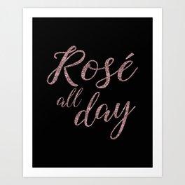 Rose All Day Art Print