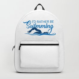 I'd rather be swimming. Backpack