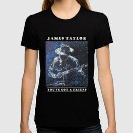 James Taylor - You've Got A Friend T-shirt