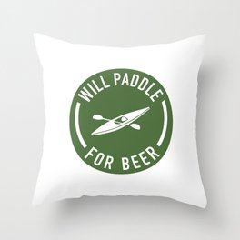 Will Paddle For Beer Throw Pillow