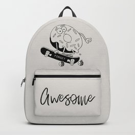 Donut forget 2 bee awesome Backpack