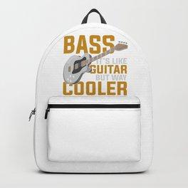 Bass Guitar But Way Cooler Backpack