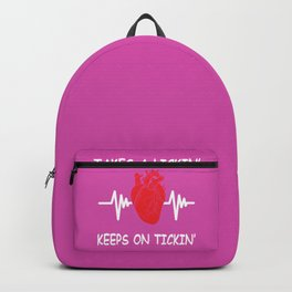 Bypass Heart Surgery Gift Takes A Lickin Keeps On Tickin Backpack