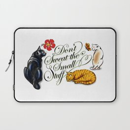 Don't Sweat the Small Stuff Laptop Sleeve