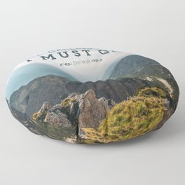 The Mountains Are Calling And I Must Go Floor Pillow