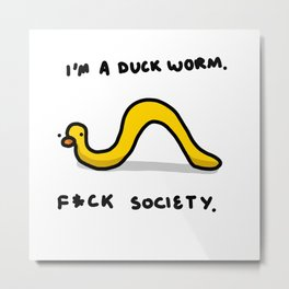 Duck Worm   Veronica Nagorny Metal Print